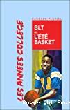 BLT ou l'été Basket
