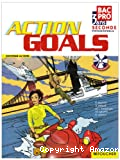 Action Goals. Anglais. Bac Pro 3 ans. Seconde professionnelle