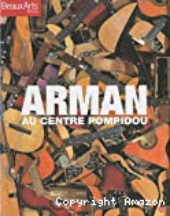 Arman au Centre Pompidou