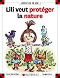 Lili veut protéger la nature