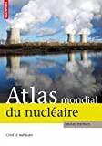 Atlas mondial du nucléaire civil et militaire