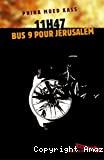 11H47 bus 9 pour Jérusalem