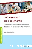 L' observation aide-soignante